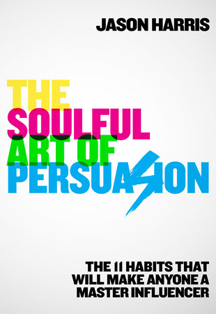 [ The Soulful Art Of Persuasion ]